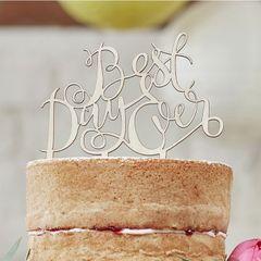 Drevená ozdoba na tortu - Best Day Ever
